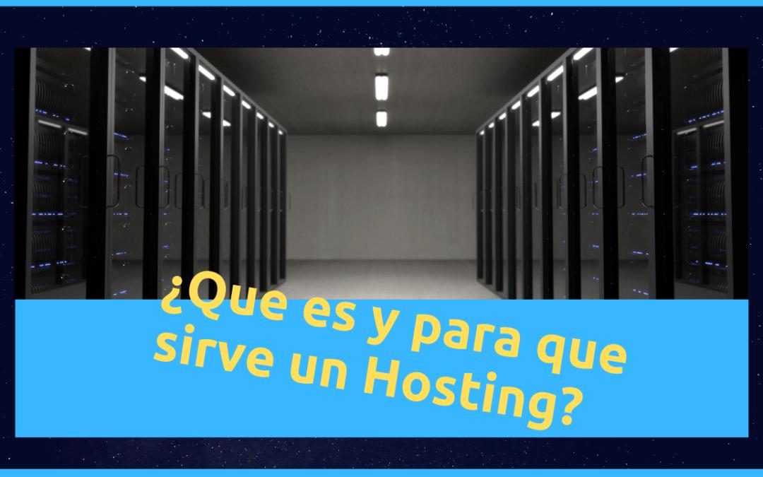 ¿Qué es un hosting o alojamiento web? y Tipos de Hosting