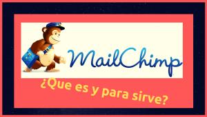 Qué es mailchimp