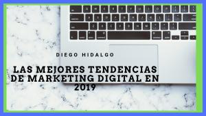 tendencias de marketing digital en 2019